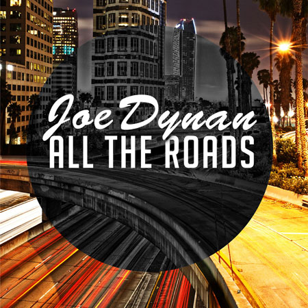 ALL THE ROADS BY JOE DYNAN